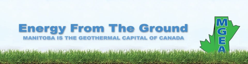Energy From the Ground - Manitoba is the Geothermal Capital of Canada (MGEA)